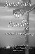 Sundown To Sunday: A Sabbath Day's Journey, by Joao Machado