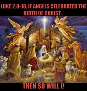 If the angels celebrated ...