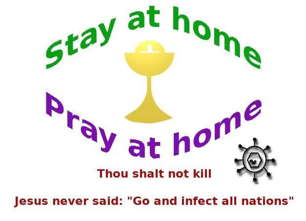 Stay at home, Pray at home