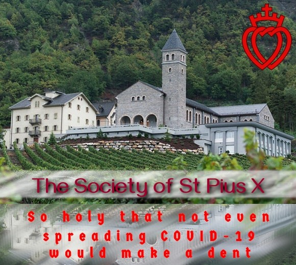 The SSPX is so holy...