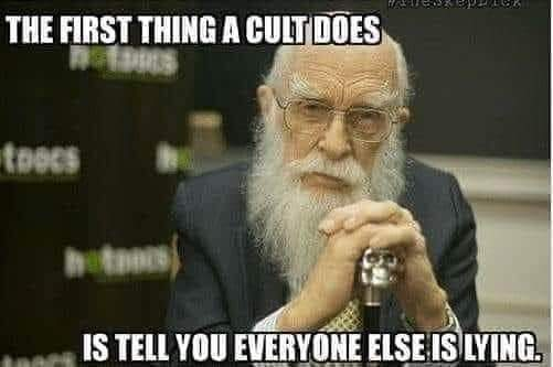 Cult telling you you are lying